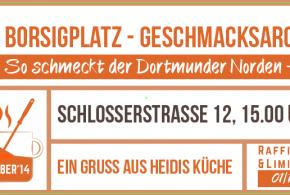Borsigplatz-Geschmacksarchiv: Eröffnung